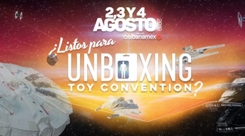 ANUNCIAN LA UNBOXING TOY CONVENTION 2019
